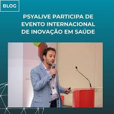 PsyAlive participa de evento internacional de inovação em Saúde